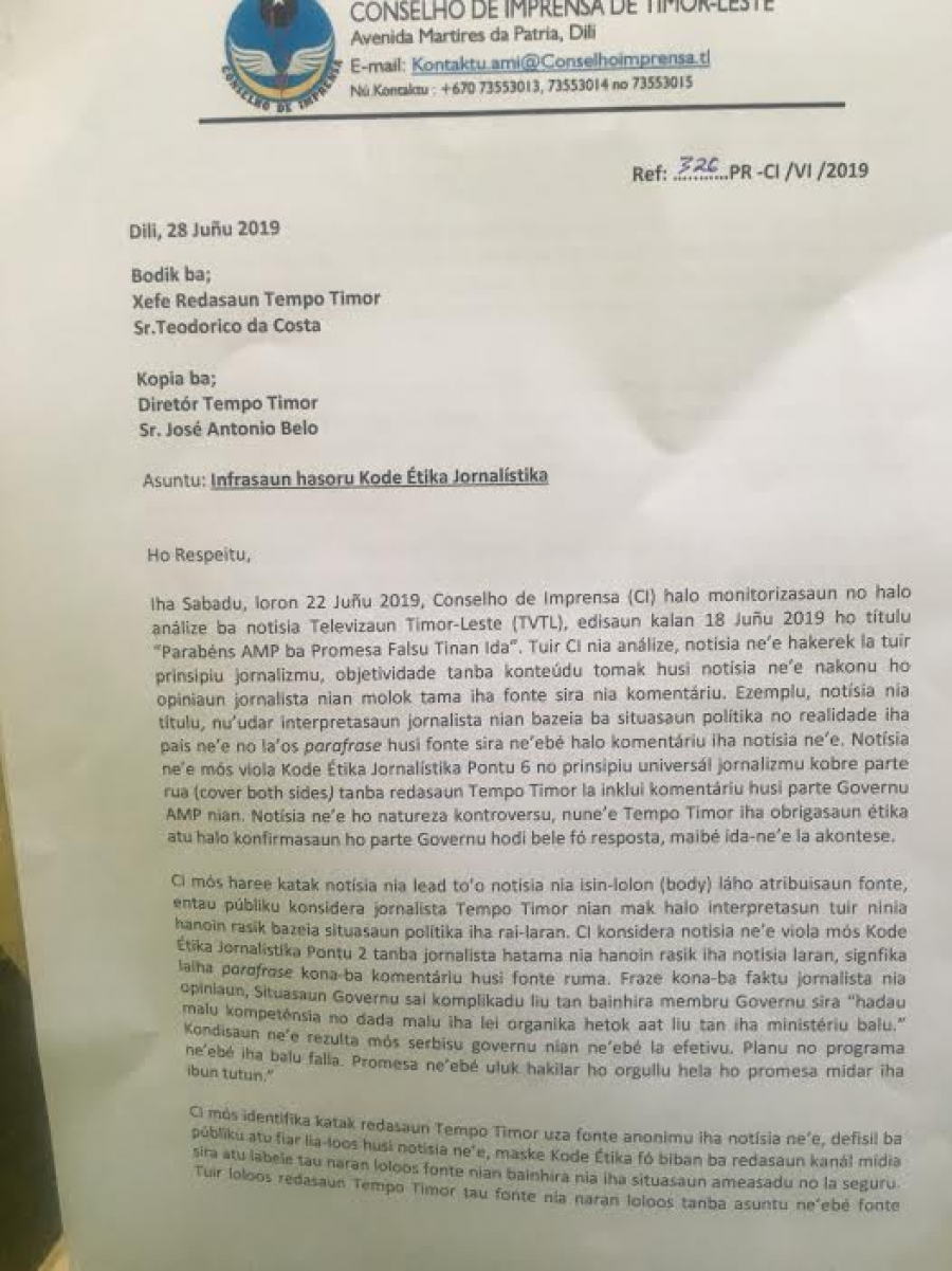 A Letter from Vergilho Guterres, President of East Timor Press Council which accused journalist Tempo Timor Breach journalist code of ethics. The Letter also threatened Tempo Timor may face judicial process
