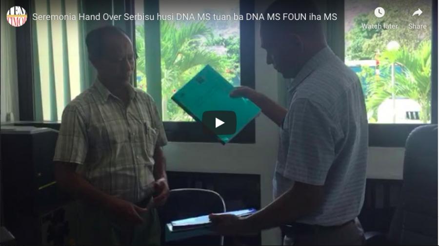 Seremonia Hand Over Serbisu husi DNA MS tuan ba DNA MS FOUN iha MS